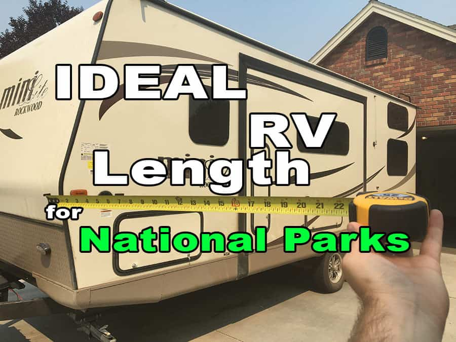 Ideal RV Length for Fitting into National Park Campsites
