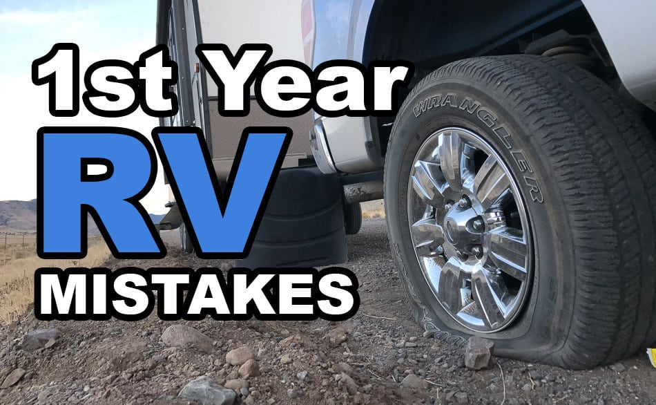 The 27 Mistakes I Made With My Rv This Year Camper Report