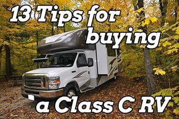 13 Tips for Buying a Class C Motorhome or RV – Camper Report