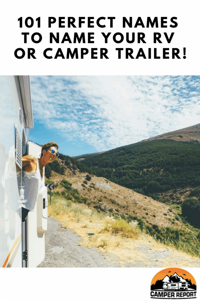 101 Perfect Names for Your RV or Camper Trailer – Camper Report