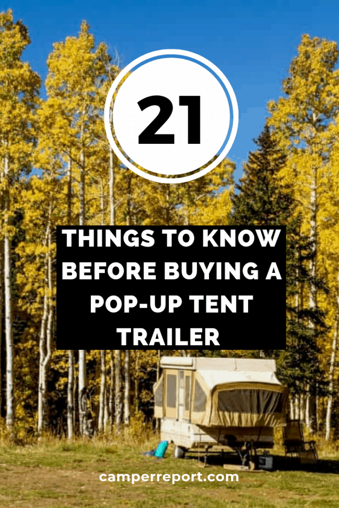 21 Things to Know Before Buying a Pop-Up Tent Trailer
