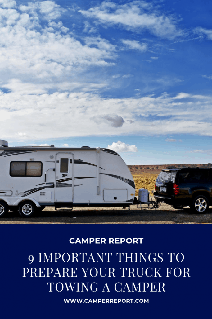 9 Important Things To Prepare Your Truck For Towing A