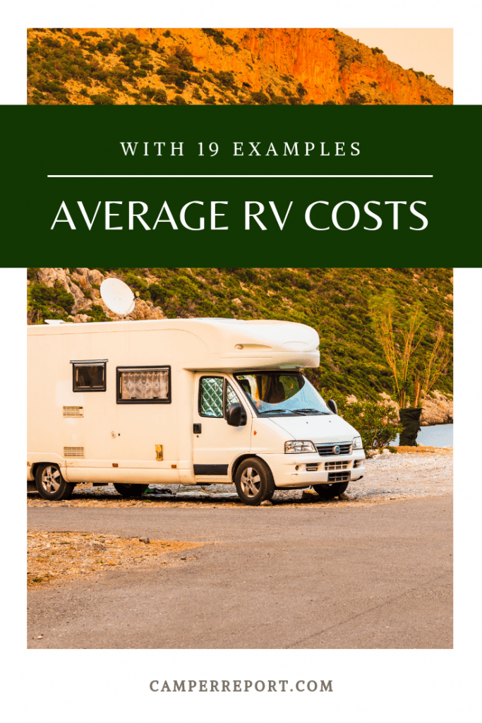 Average RV Costs with 19 Example Prices – Camper Report