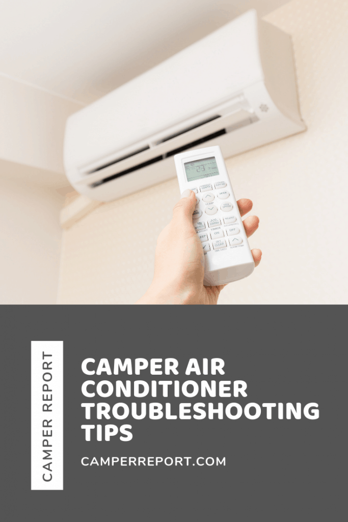 Camper Air Conditioner Troubleshooting Tips: Try This First