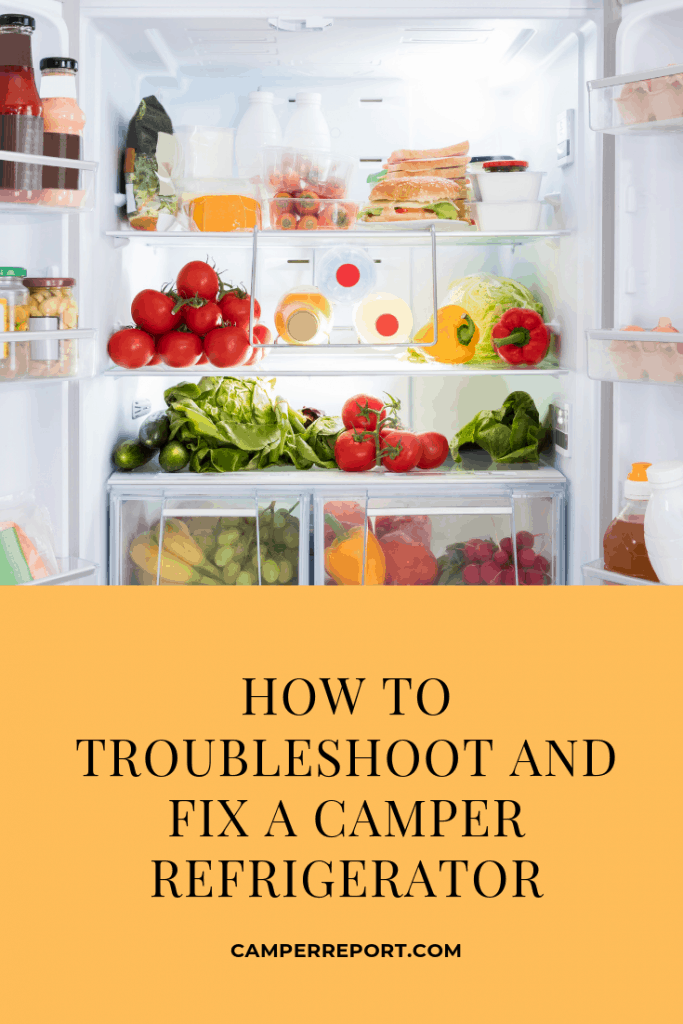 How to Troubleshoot and Fix a Camper Refrigerator – Camper Report