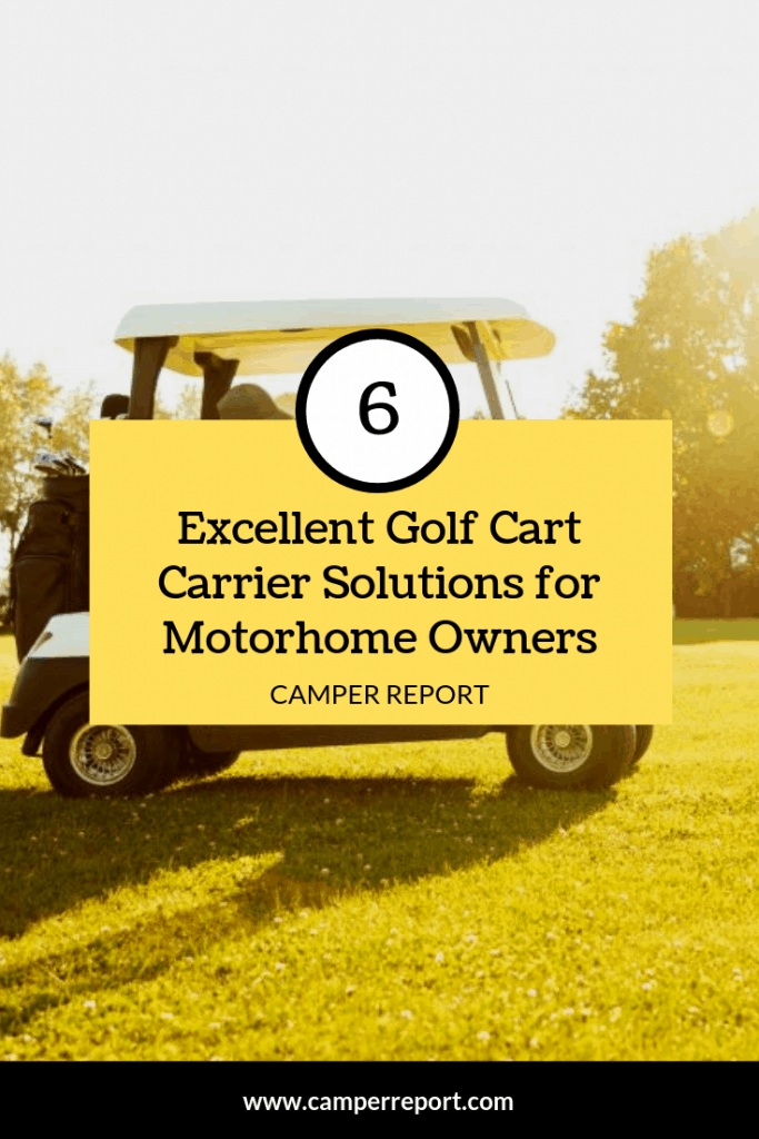 6 Excellent Golf Cart Carrier Solutions For Motorhome Owners Camper Report